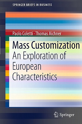 Mass Customization By Coletti, Paolo/ Aichner, Thomas